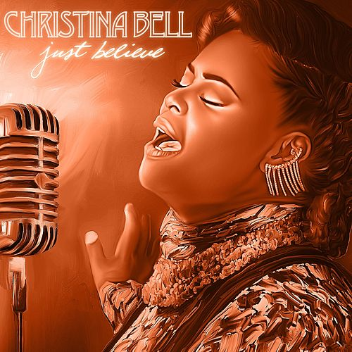 Just Believe by Christina Bell