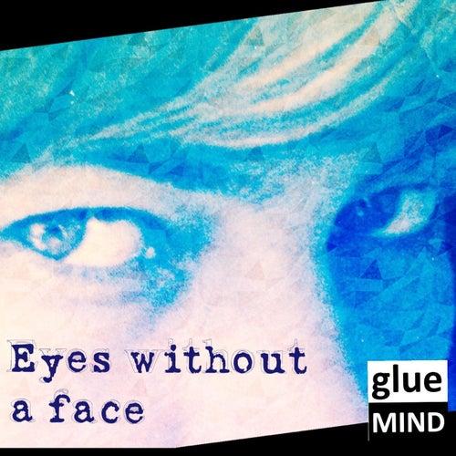 Eyes Without a Face von Gluemind