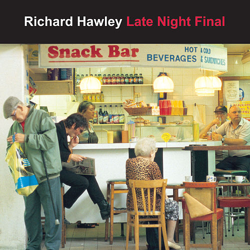 Late Night Final by Richard Hawley