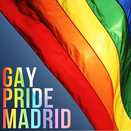 Gay Pride - Madrid di Various Artists
