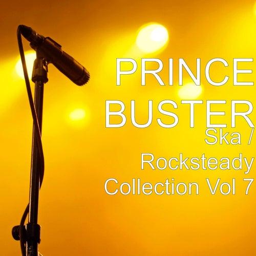 Ska / Rocksteady Collection, Vol. 7 de Prince Buster