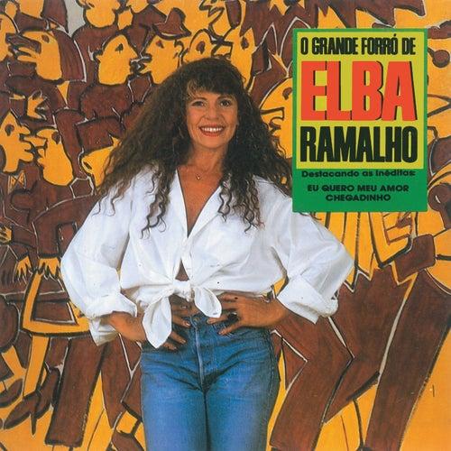 O Grande Forró De Elba Ramalho von Elba Ramalho