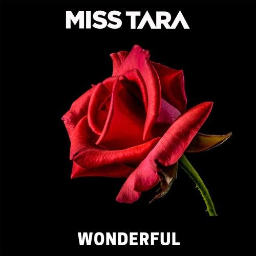 Wonderful de Miss Tara