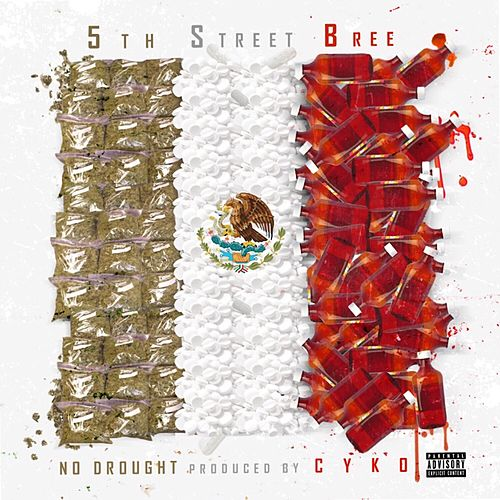 No Drought von 5th Street Bree
