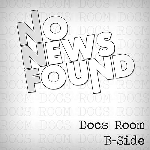 Docs Room de No News Found