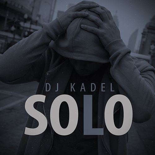 Solo de DJ Kadel