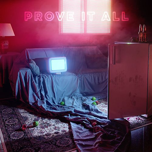 Prove It All by Khalil