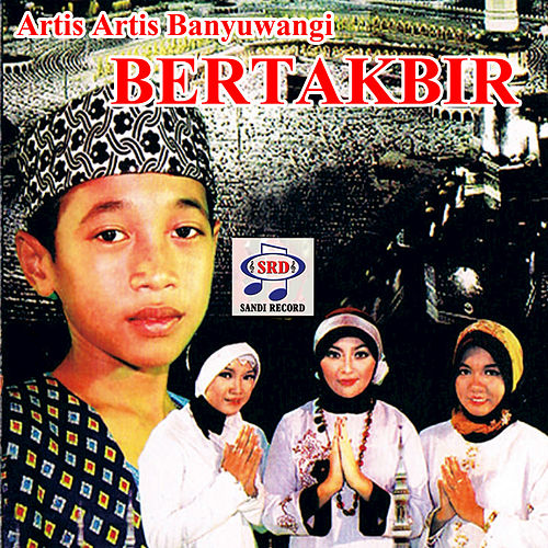 Artis Artis Banyuwangi Bertakbir by Various Artists