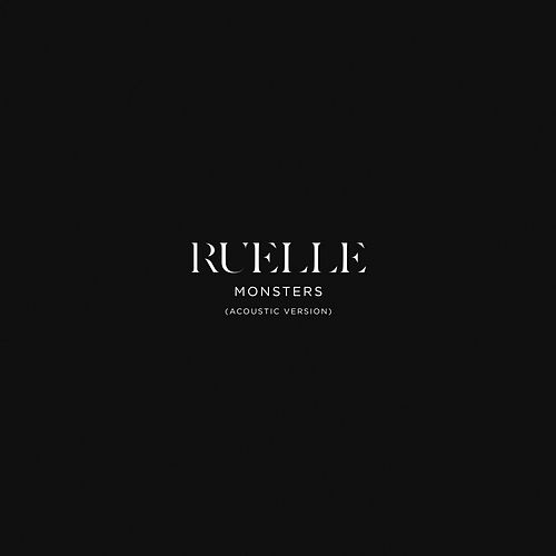 Monsters (Acoustic Version) by Ruelle