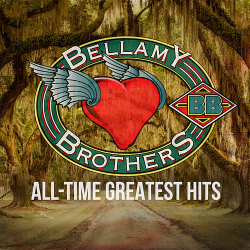 All-Time Greatest Hits by Bellamy Brothers
