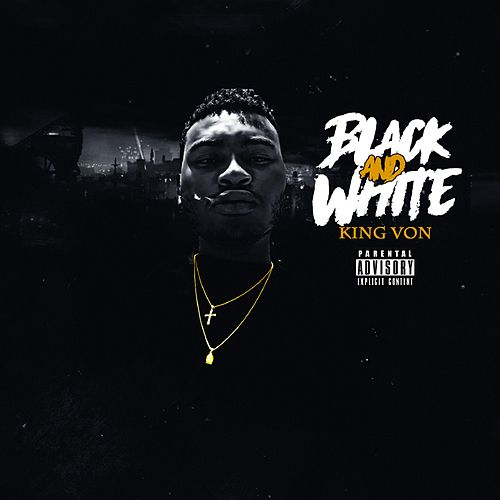 Black & White by King Von