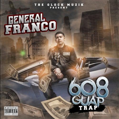 608 Guap Trap de El General