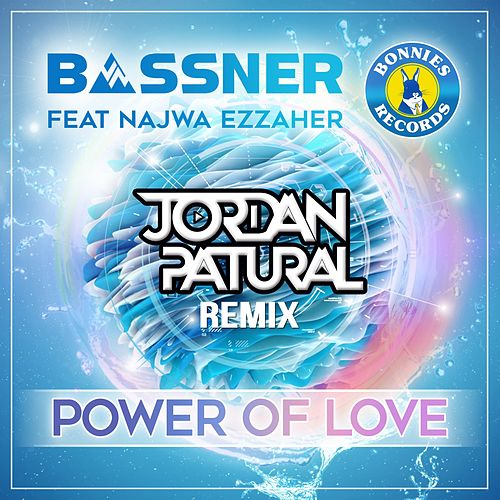 Power of Love (feat. Najwa Ezzaher & Jordan Patural) [Remix] de Bassner