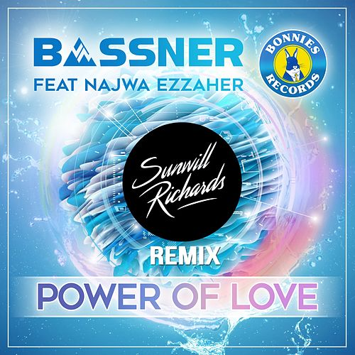 Power of Love (feat. Sunwill Richards & Najwa Ezzaher) [Remix] de Bassner