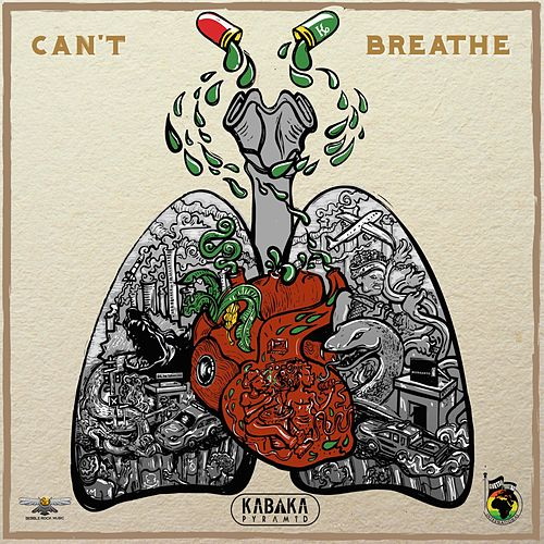 Can't Breathe by Kabaka Pyramid