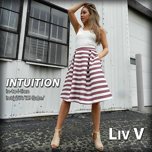 Intuition by Liv V