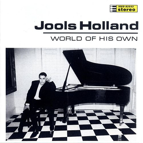 World Of His Own von Jools Holland