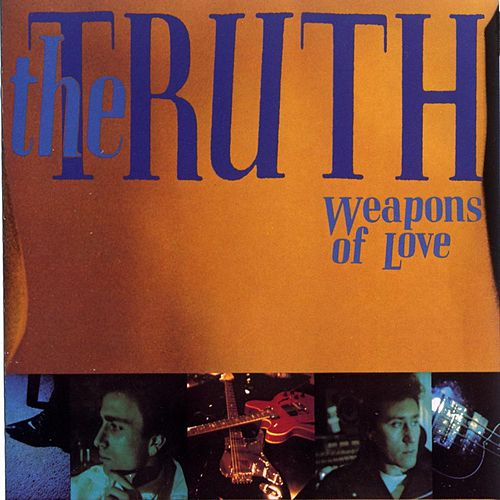 Weapons Of Love von Truth