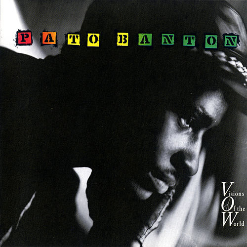 Visions Of The World von Pato Banton