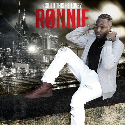 Could This Be Love by Ronnie