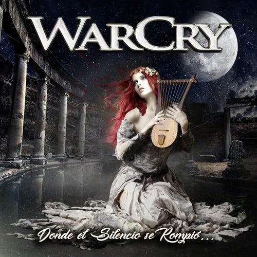 Donde el Silencio Se Rompió... by WarCry