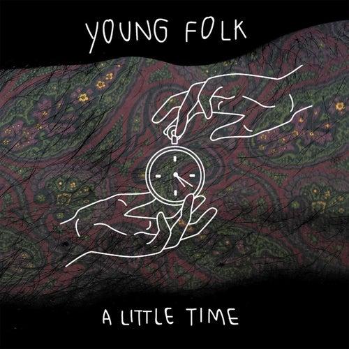 A Little Time de The Young Folk