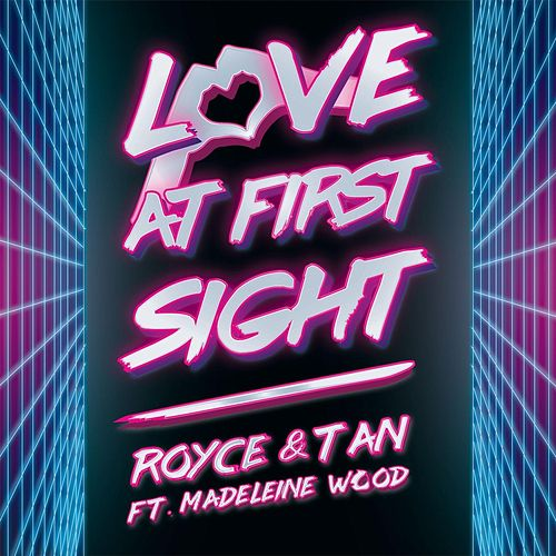 Love at First Sight (feat. Madeleine Wood) by Royce&Tan