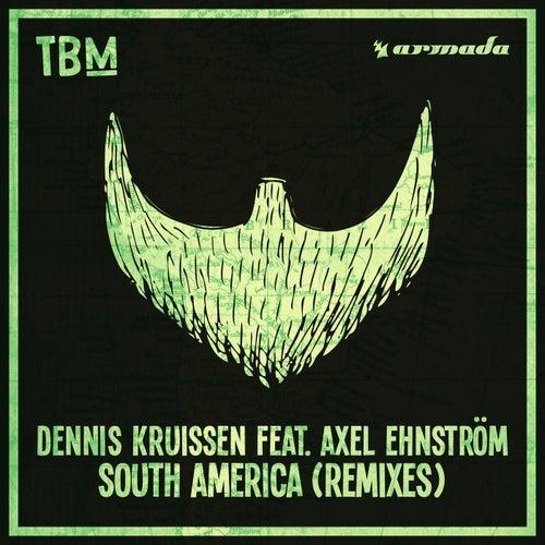 South America (Remixes) von Dennis Kruissen