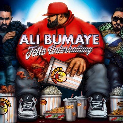 Fette Unterhaltung von Ali Bumaye