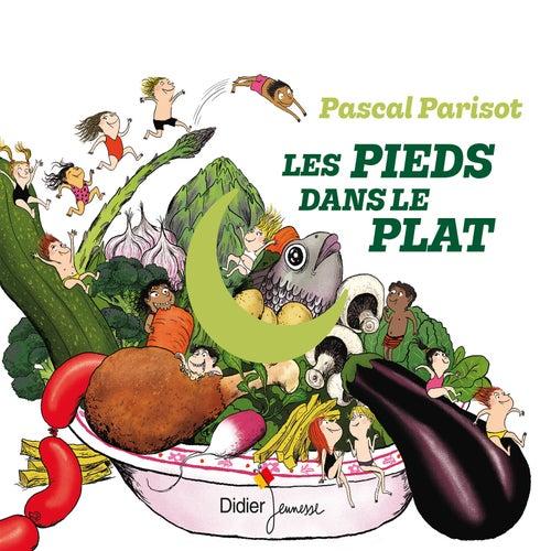 Les pieds dans le plat von Pascal Parisot