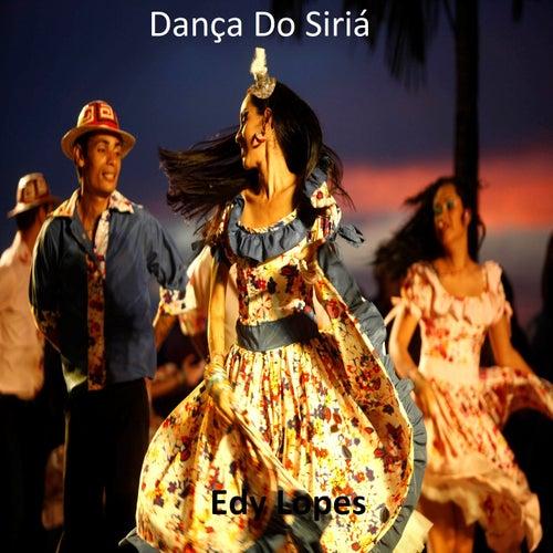 Dança do Siriá de Edy Lopes