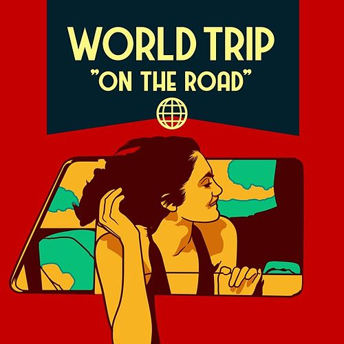 World Trip - On the Road de Various Artists