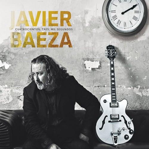 Cuatrocientos, Tres, Mil Segundos de Javier Baeza