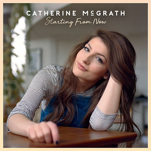 Starting From Now de Catherine McGrath