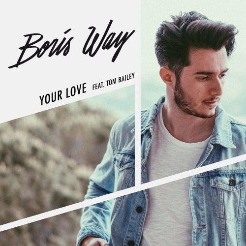 Your Love (feat. Tom Bailey) de Boris Way