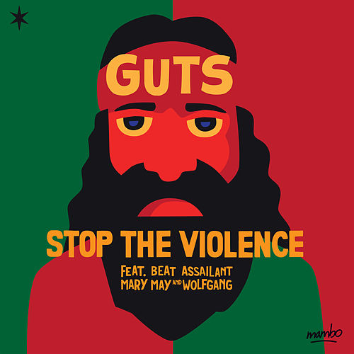 Stop the Violence de Guts