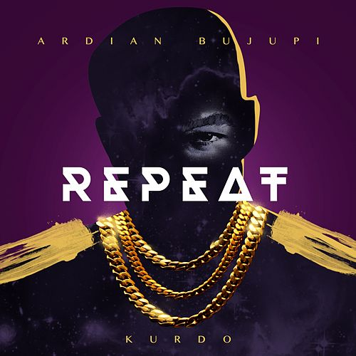 Repeat by Ardian Bujupi