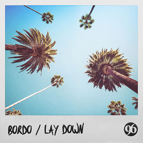 Lay Down by Bordo