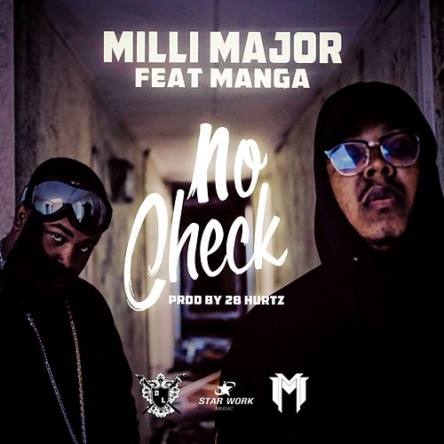 No Check von Milli Major