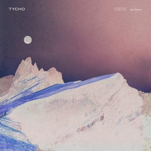 See (feat. Beacon) de Tycho