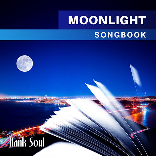 Moonlight Songbook de Hank Soul