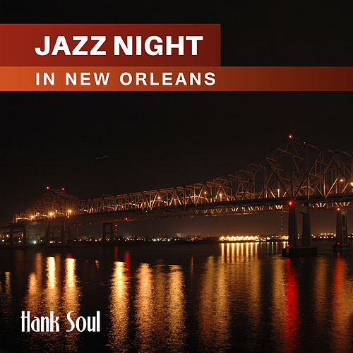 Jazz Night In New Orleans de Hank Soul