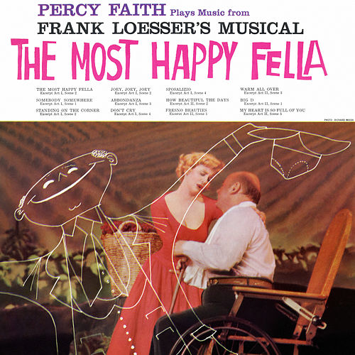 Plays Music From Frank Loesser's Musical 'The Most Happy Fella' by Percy Faith