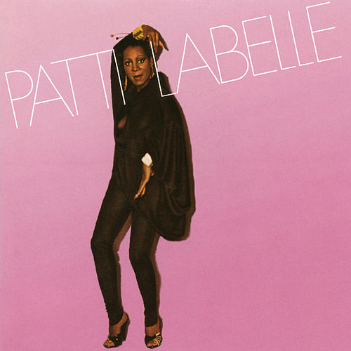 Patti Labelle (Bonus Track) by Patti LaBelle