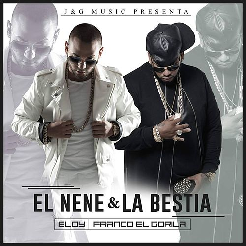 El Nene & La Bestia von Various Artists
