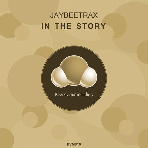 In the Story de Jaybeetrax