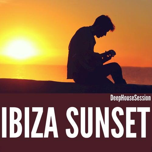 Ibiza Sunset: Deep House Session de Various Artists