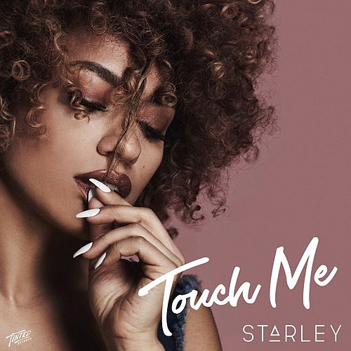 Touch Me de Starley