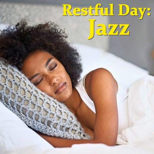 Restful Day: Jazz de Various Artists