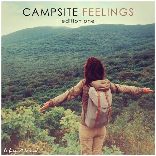 Campsite Feelings, Vol. 1 - Electronica Sounds von Various Artists